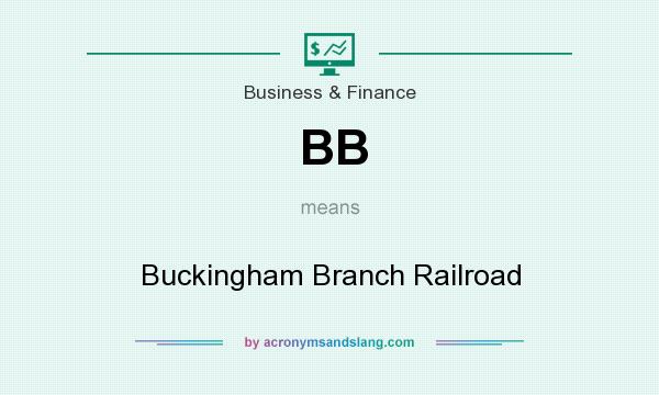 What does BB mean? It stands for Buckingham Branch Railroad