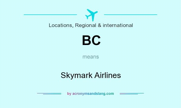 What does BC mean? It stands for Skymark Airlines