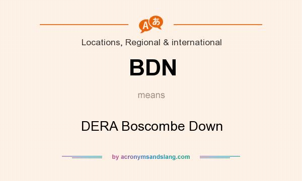 What does BDN mean? It stands for DERA Boscombe Down