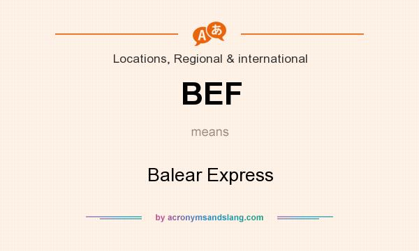 What does BEF mean? It stands for Balear Express
