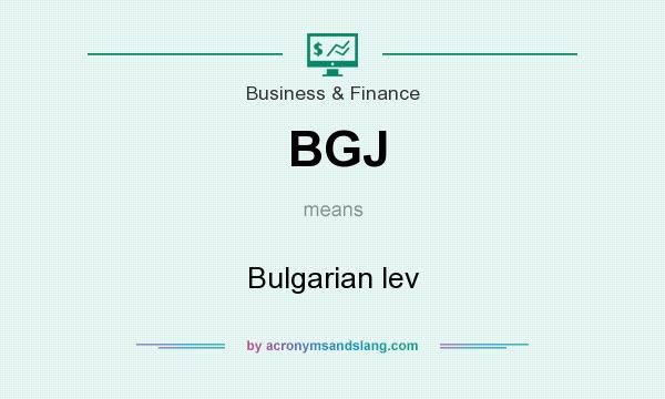What does BGJ mean? It stands for Bulgarian lev