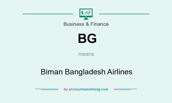 What does BG mean? It stands for Biman Bangladesh Airlines