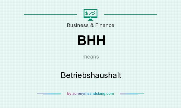 What does BHH mean? It stands for Betriebshaushalt