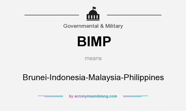 What does BIMP mean? It stands for Brunei-Indonesia-Malaysia-Philippines