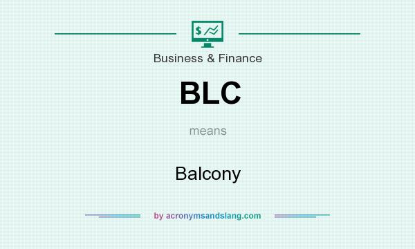 What does BLC mean? It stands for Balcony
