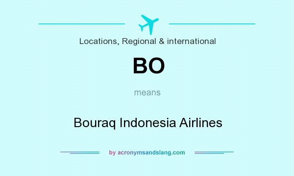 What does BO mean? It stands for Bouraq Indonesia Airlines