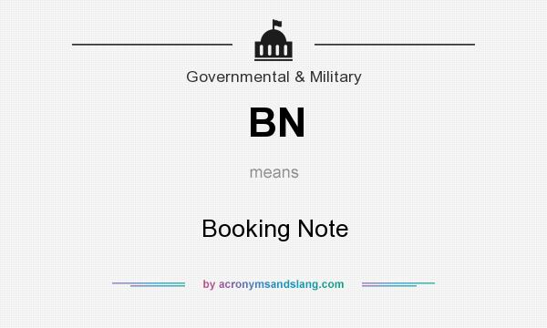 What does BN mean? It stands for Booking Note