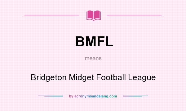 What does BMFL mean? It stands for Bridgeton Midget Football League