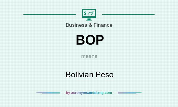 What does BOP mean? It stands for Bolivian Peso