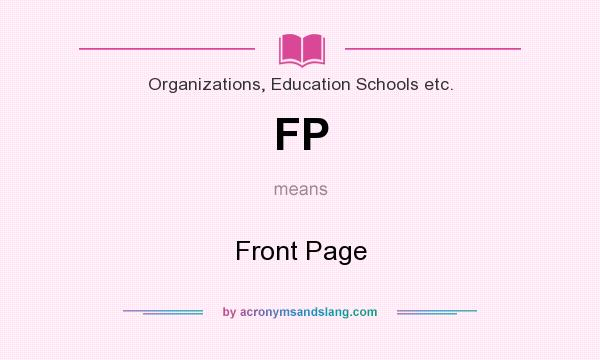 What does FP mean? It stands for Front Page