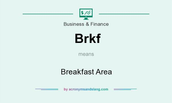 What does Brkf mean? It stands for Breakfast Area