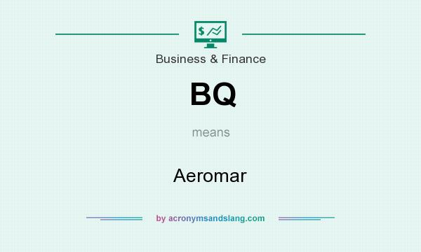 What does BQ mean? It stands for Aeromar