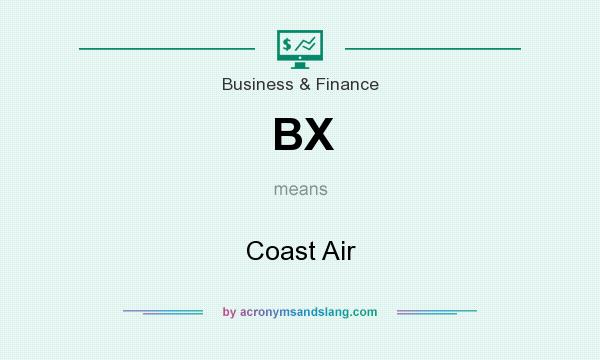 What does BX mean? It stands for Coast Air