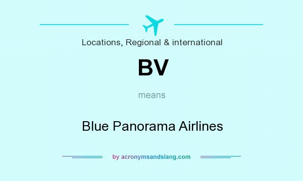 What does BV mean? It stands for Blue Panorama Airlines