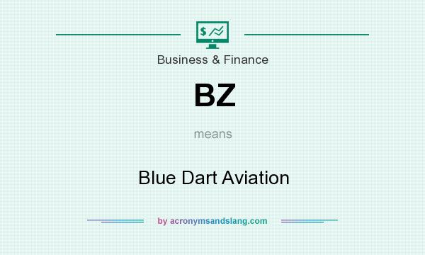 What does BZ mean? It stands for Blue Dart Aviation