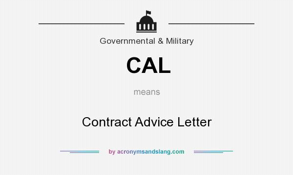 What does CAL mean? It stands for Contract Advice Letter