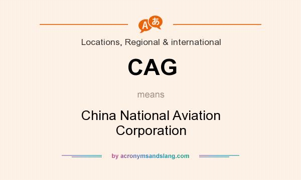 What does CAG mean? It stands for China National Aviation Corporation