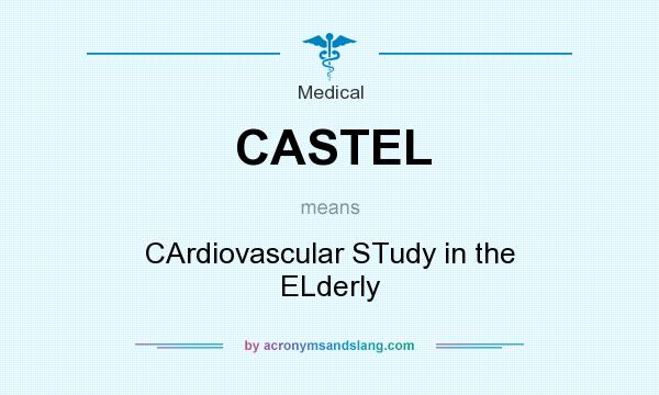 What does CASTEL mean? It stands for CArdiovascular STudy in the ELderly