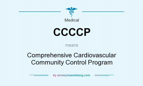 What does CCCCP mean? It stands for Comprehensive Cardiovascular Community Control Program