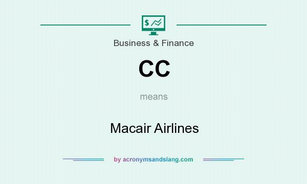 What does CC mean? It stands for Macair Airlines