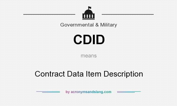 What does CDID mean? It stands for Contract Data Item Description