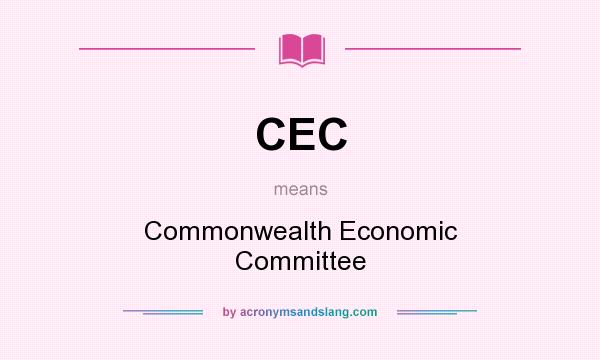 What does CEC mean? It stands for Commonwealth Economic Committee