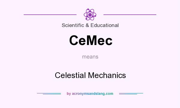 What does CeMec mean? It stands for Celestial Mechanics