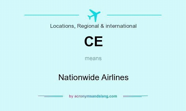 What does CE mean? It stands for Nationwide Airlines