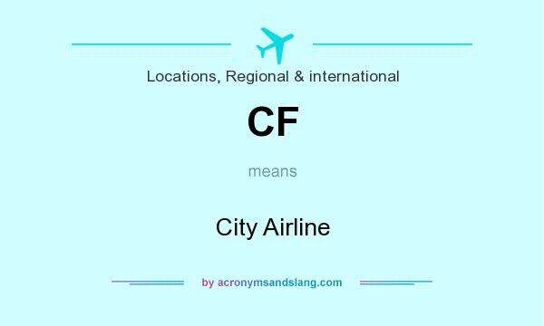 What does CF mean? It stands for City Airline