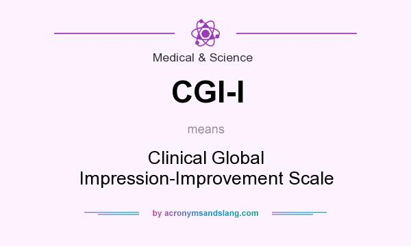 What does CGI-I mean? It stands for Clinical Global Impression-Improvement Scale