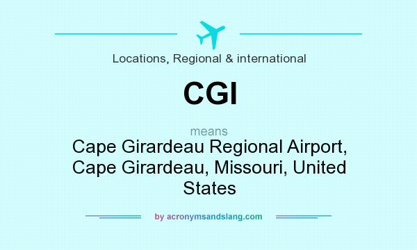 What does CGI mean? It stands for Cape Girardeau Regional Airport, Cape Girardeau, Missouri, United States