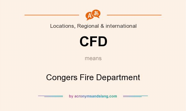 What does CFD mean? It stands for Congers Fire Department