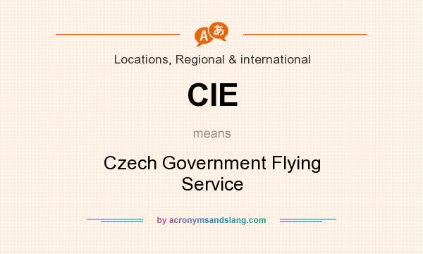 What does CIE mean? It stands for Czech Government Flying Service