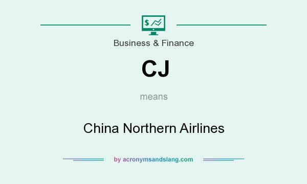 What does CJ mean? It stands for China Northern Airlines