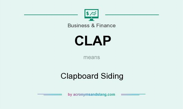 What does CLAP mean? It stands for Clapboard Siding