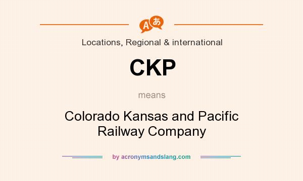 What does CKP mean? It stands for Colorado Kansas and Pacific Railway Company