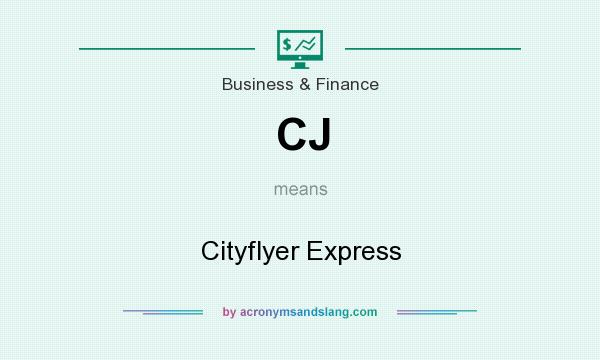 What does CJ mean? It stands for Cityflyer Express