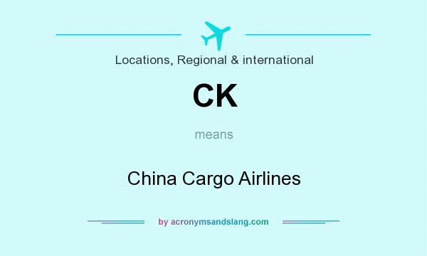 What does CK mean? It stands for China Cargo Airlines