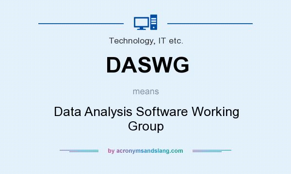 What does DASWG mean? It stands for Data Analysis Software Working Group