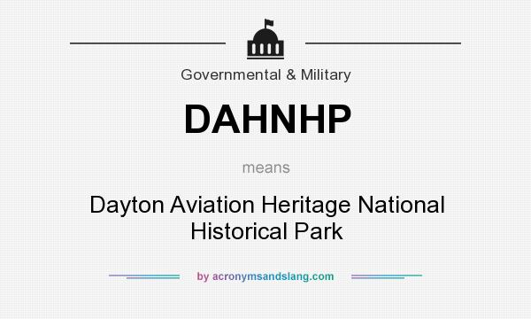 What does DAHNHP mean? It stands for Dayton Aviation Heritage National Historical Park