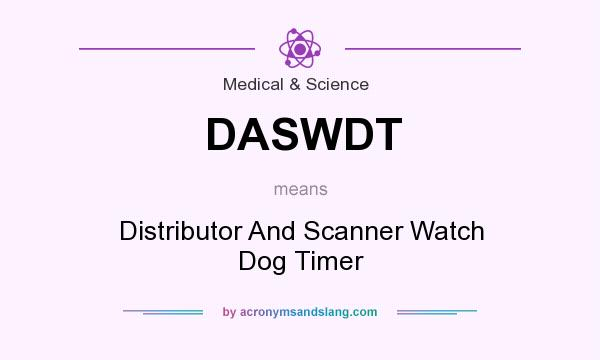 What does DASWDT mean? It stands for Distributor And Scanner Watch Dog Timer