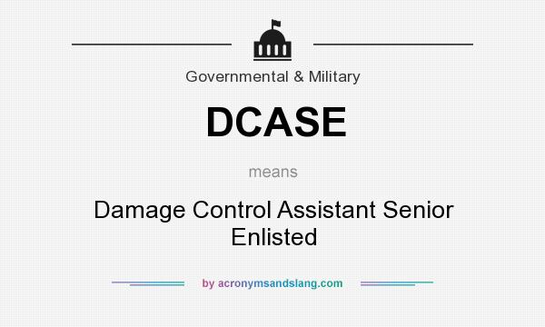 What does DCASE mean? It stands for Damage Control Assistant Senior Enlisted
