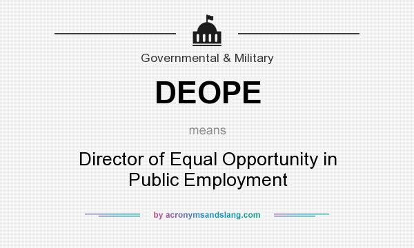 What does DEOPE mean? It stands for Director of Equal Opportunity in Public Employment
