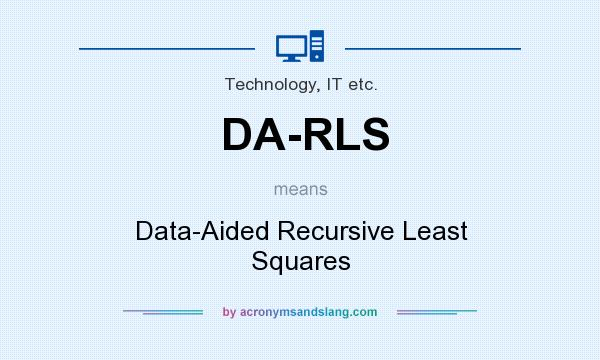 What does DA-RLS mean? It stands for Data-Aided Recursive Least Squares