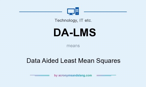 What does DA-LMS mean? It stands for Data Aided Least Mean Squares