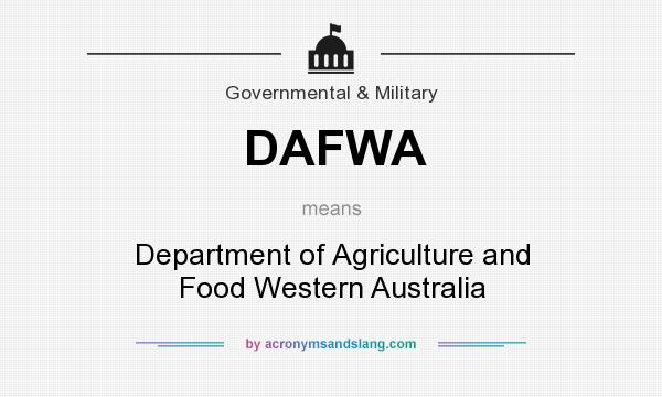 What does DAFWA mean? It stands for Department of Agriculture and Food Western Australia