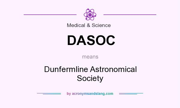 What does DASOC mean? It stands for Dunfermline Astronomical Society