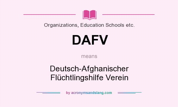 What does DAFV mean? It stands for Deutsch-Afghanischer Flüchtlingshilfe Verein
