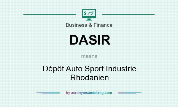 What does DASIR mean? It stands for Dépôt Auto Sport Industrie Rhodanien