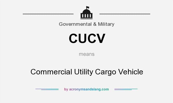 What does CUCV mean? It stands for Commercial Utility Cargo Vehicle